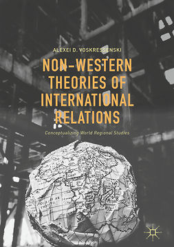 Voskressenski, Alexei D. - Non-Western Theories of International Relations, ebook