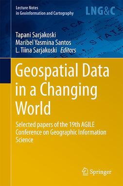 Santos, Maribel Yasmina - Geospatial Data in a Changing World, e-kirja