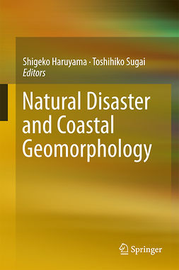 Haruyama, Shigeko - Natural Disaster and Coastal Geomorphology, ebook
