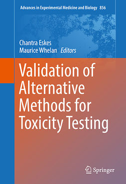Eskes, Chantra - Validation of Alternative Methods for Toxicity Testing, ebook