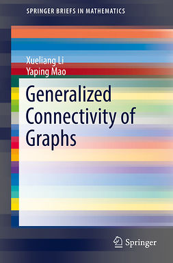 Li, Xueliang - Generalized Connectivity of Graphs, ebook