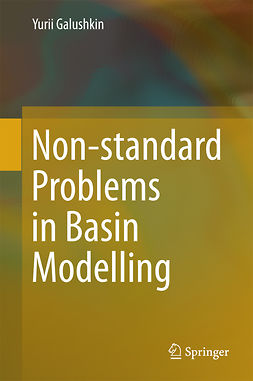 Galushkin, Yurii - Non-standard Problems in Basin Modelling, ebook