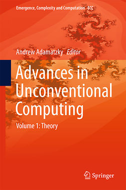 Adamatzky, Andrew - Advances in Unconventional Computing, ebook