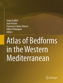 Acosta, Juan - Atlas of Bedforms in the Western Mediterranean, e-bok