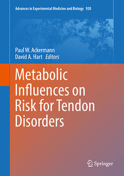 Ackermann, Paul W. - Metabolic Influences on Risk for Tendon Disorders, e-bok