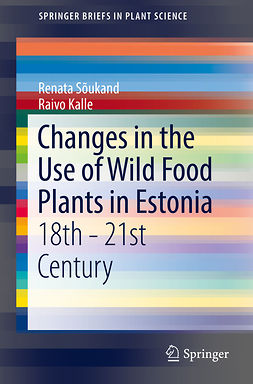 Kalle, Raivo - Changes in the Use of Wild Food Plants in Estonia, ebook