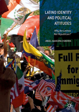 Cisneros, Angel Saavedra - Latino Identity and Political Attitudes, ebook