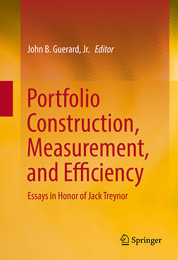 Jr., John B. Guerard, - Portfolio Construction, Measurement, and Efficiency, ebook