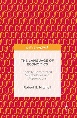 Mitchell, Robert E. - The Language of Economics, ebook