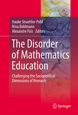Bohlmann, Nina - The Disorder of Mathematics Education, ebook
