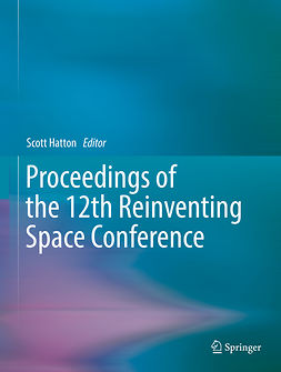 Hatton, Scott - Proceedings of the 12th Reinventing Space Conference, ebook