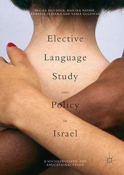 Gluzman, Tania - Elective Language Study and Policy in Israel, e-bok