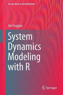 Duggan, Jim - System Dynamics Modeling with R, ebook
