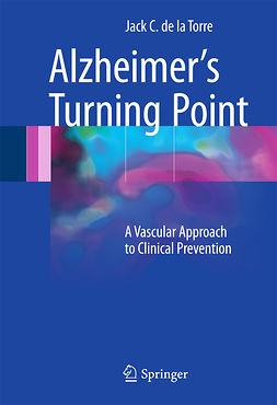 Torre, Jack C. de la - Alzheimer's Turning Point, ebook