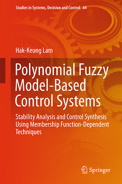 Lam, Hak-Keung - Polynomial Fuzzy Model-Based Control Systems, ebook