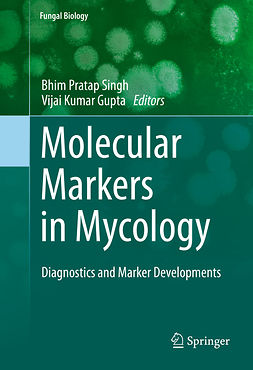 Gupta, Vijai Kumar - Molecular Markers in Mycology, e-kirja