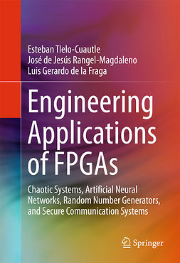 Fraga, Luis Gerardo de la - Engineering Applications of FPGAs, ebook