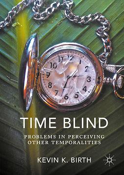 Birth, Kevin K. - Time Blind, ebook