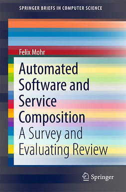 Mohr, Felix - Automated Software and Service Composition, ebook