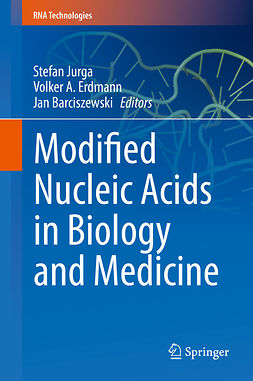 (Deceased), Volker A. Erdmann - Modified Nucleic Acids in Biology and Medicine, ebook
