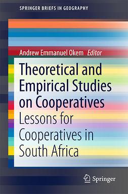 Okem, Andrew Emmanuel - Theoretical and Empirical Studies on Cooperatives, ebook