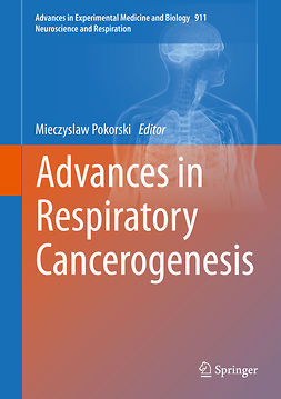 Pokorski, Mieczyslaw - Advances in Respiratory Cancerogenesis, e-bok