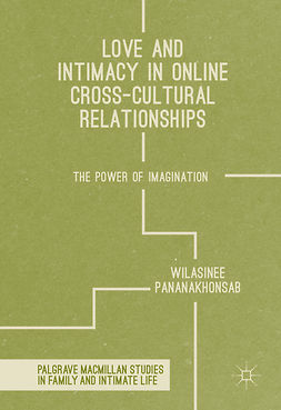 Pananakhonsab, Wilasinee - Love and Intimacy in Online Cross-Cultural Relationships, ebook