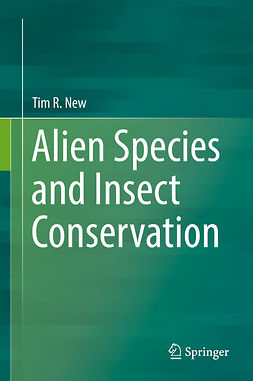 New, Tim R. - Alien Species and Insect Conservation, e-kirja
