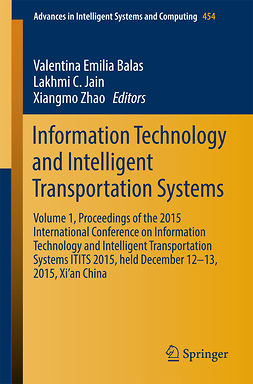 Balas, Valentina Emilia - Information Technology and Intelligent Transportation Systems, ebook