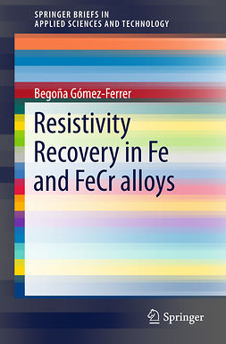 Gómez-Ferrer, Begoña - Resistivity Recovery in Fe and FeCr alloys, ebook