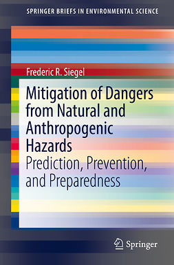 Siegel, Frederic R. - Mitigation of Dangers from Natural and Anthropogenic Hazards, ebook
