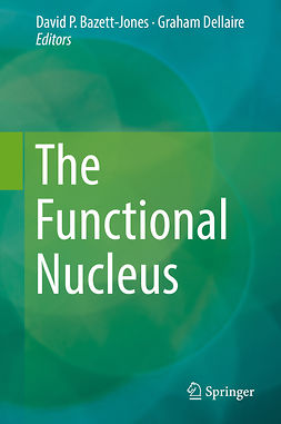 Bazett-Jones, David P. - The Functional Nucleus, ebook