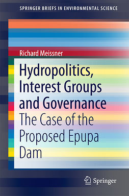Meissner, Richard - Hydropolitics, Interest Groups and Governance, ebook