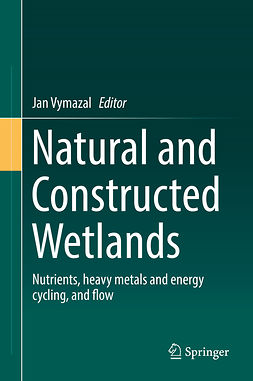 Vymazal, Jan - Natural and Constructed Wetlands, ebook