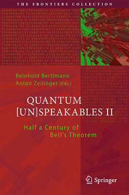Bertlmann, Reinhold - Quantum [Un]Speakables II, ebook