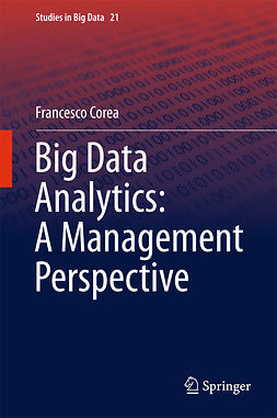 Corea, Francesco - Big Data Analytics: A Management Perspective, e-kirja
