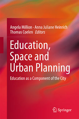 Coelen, Thomas - Education, Space and Urban Planning, e-bok