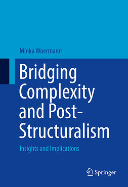 Woermann, Minka - Bridging Complexity and Post-Structuralism, ebook