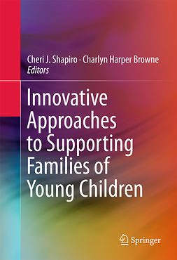 Browne, Charlyn Harper - Innovative Approaches to Supporting Families of Young Children, ebook