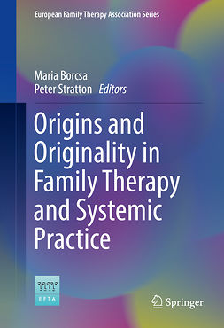 Borcsa, Maria - Origins and Originality in Family Therapy and Systemic Practice, ebook