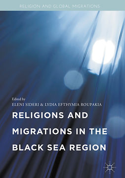 Roupakia, Lydia Efthymia - Religions and Migrations in the Black Sea Region, ebook