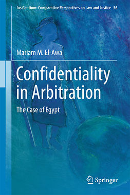 El-Awa, Mariam M. - Confidentiality in Arbitration, ebook