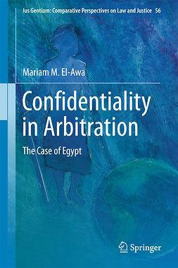 El-Awa, Mariam M. - Confidentiality in Arbitration, ebook