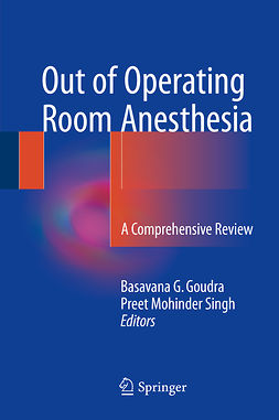 Goudra, Basavana G. - Out of Operating Room Anesthesia, e-kirja