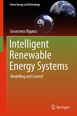Rigatos, Gerasimos - Intelligent Renewable Energy Systems, ebook