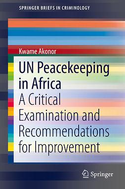 Akonor, Kwame - UN Peacekeeping in Africa, ebook
