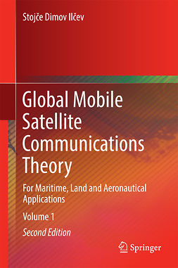 Ilčev, Stojče Dimov - Global Mobile Satellite Communications Theory, ebook