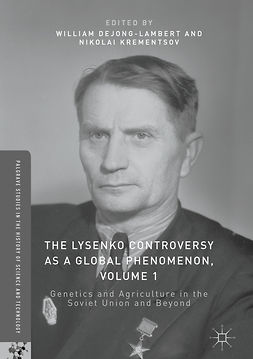 Krementsov, Nikolai - The Lysenko Controversy as a Global Phenomenon, Volume 1, ebook