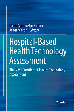 Martin, Janet - Hospital-Based Health Technology Assessment, ebook