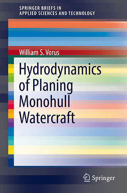 Vorus, William S. - Hydrodynamics of Planing Monohull Watercraft, ebook